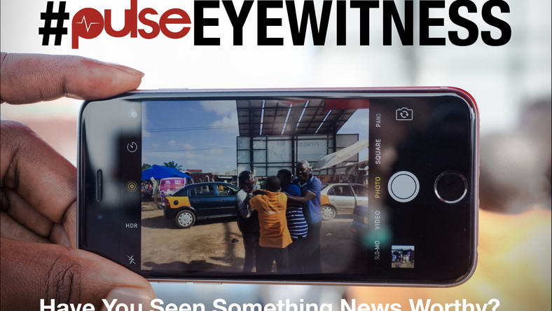 Pulse Eyewitness Share your stories, get featured on Pulse! - Pulse