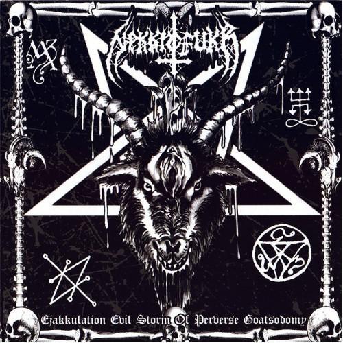 "Nekrofukk – ""Ejakkulation Evil Storm Of Preverse Goatsodomy"""