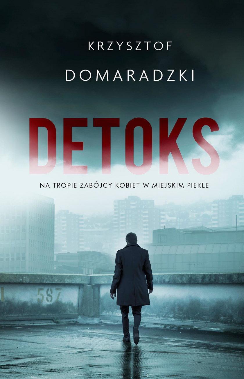 Detoks – powieść napisana przez dziennikarza