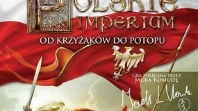 Polskie Imperium: Od Krzyżaków do Potopu