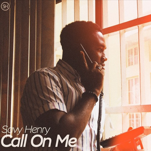Savy Henry releases 'Call On Me' [Soundcloud/SavyHenry]