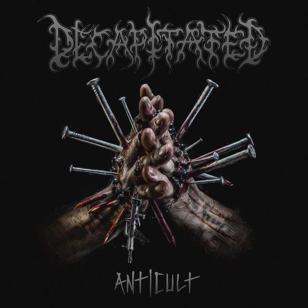 "DECAPITATED – ""Anticult"""