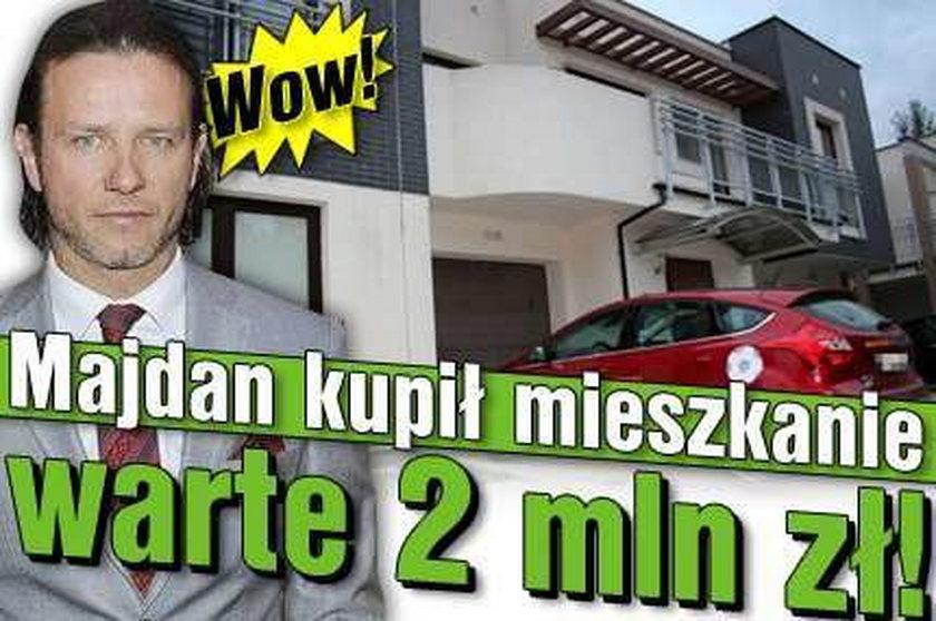 Wow! Majdan kupił mieszkanie warte 2 mln zł!