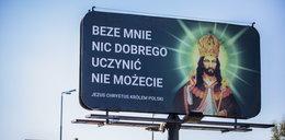 """Sfinansowali kampanię """"Jezus Chrystus Królem Polski"""". Teraz proszą o datki"""