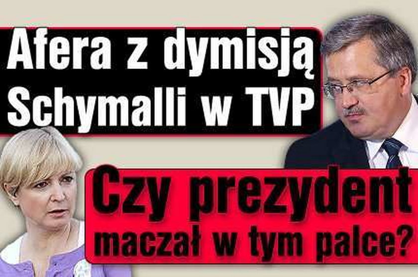 Afera z dymisją Schymalli w TVP. Prezydent maczał w tym palce?