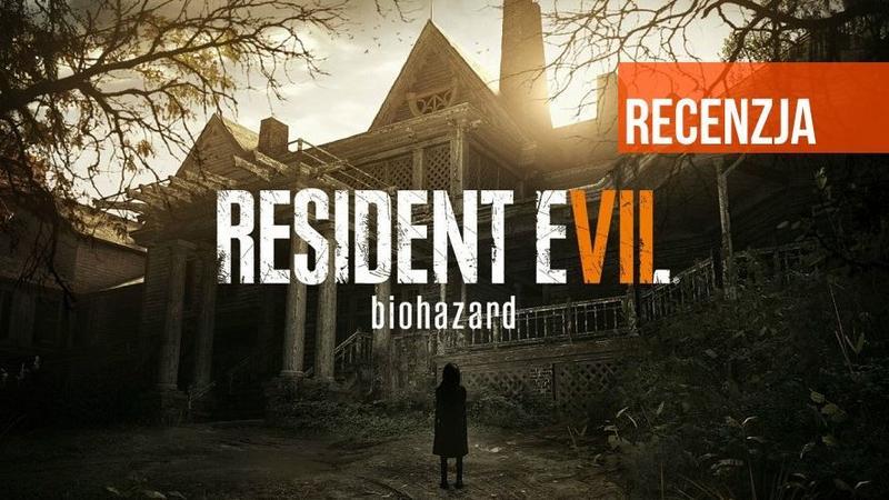Resident Evil VII Biohazard - recenzja