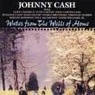 "Johnny Cash - ""Water From The Wells Of Home"""