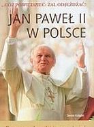 Jan Paweł II w Polsce. Cóż powiedzieć: żal odjeżdzać!