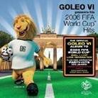 """Kompilacja - """"Goleo 6: 2006 Fifa World Cup Hits"""""""
