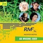 """Różni Wykonawcy - """"RMF FM Najlepsza Muzyka na Wiosnę 2009 (2CD)"""""""