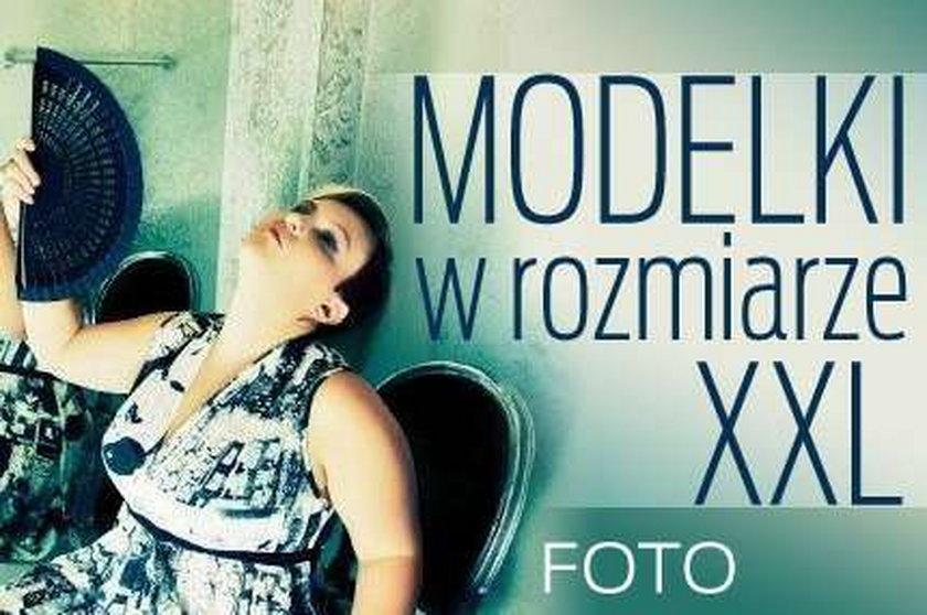 Modelki w rozmiarze XXL. Foto