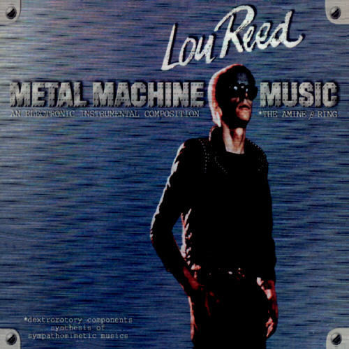 "Lou Reed - ""Metal Machine Music"""