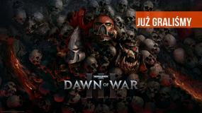 Graliśmy w Warhammer 40K: Dawn of War III. Krok do przodu i dwa kroki do tyłu