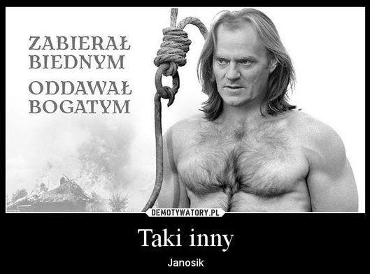 Demotywatory.pl: Tusk jako Janosik