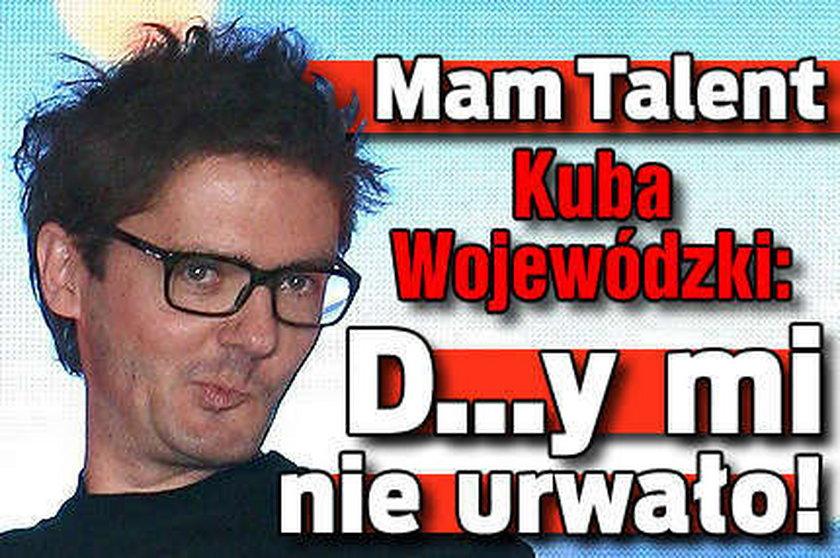 Wojewódzki w Mam talent: D..y mi nie urwało!