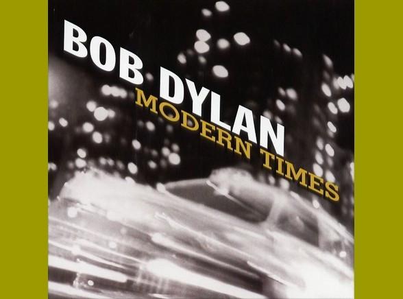 """Bob Dylan """"Modern Times"""""""