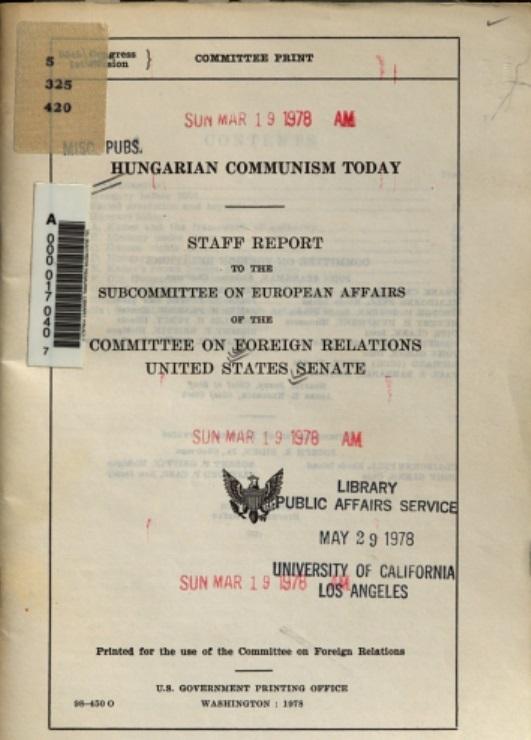 Joe Biden és John Ritch 1977-es magyarországi útjáról készült szenátusi jelentésének egy példánya