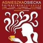 "Kompilacja - ""Agnieszka Osiecka - Herbaciane nonsensy"""