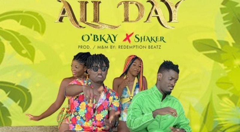 O'bkay features Shaker on another groovy classic titled 'All Day' [Video]