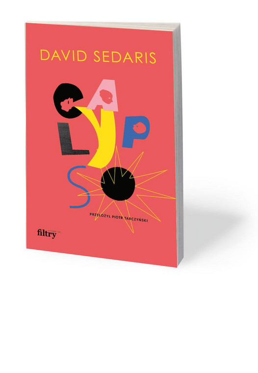 "David Sedaris, ""Calypso"", przeł. Piotr Tarczyński, Filtry 2020"