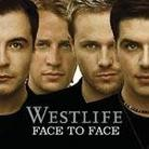 "Westlife - ""Face To Face"""