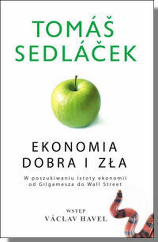"""""""Ekonomia dobra i zła"""", Tomasz Sedlaczek, wyd. Studio Emka"""