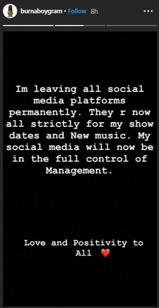 Burna Boy has told fans and followers of all his social media platforms that he is leaving permanently [Instagram/BurnaBoyGram]