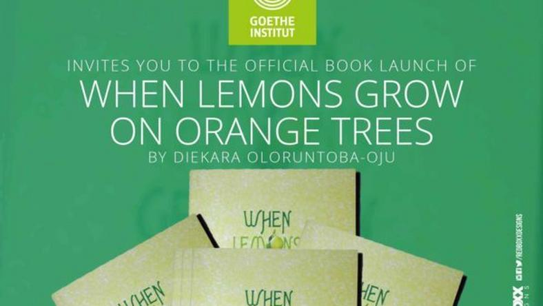 "Diekara Oloruntoba-Oju novel ""Lemons grow on orange Trees"" launch"