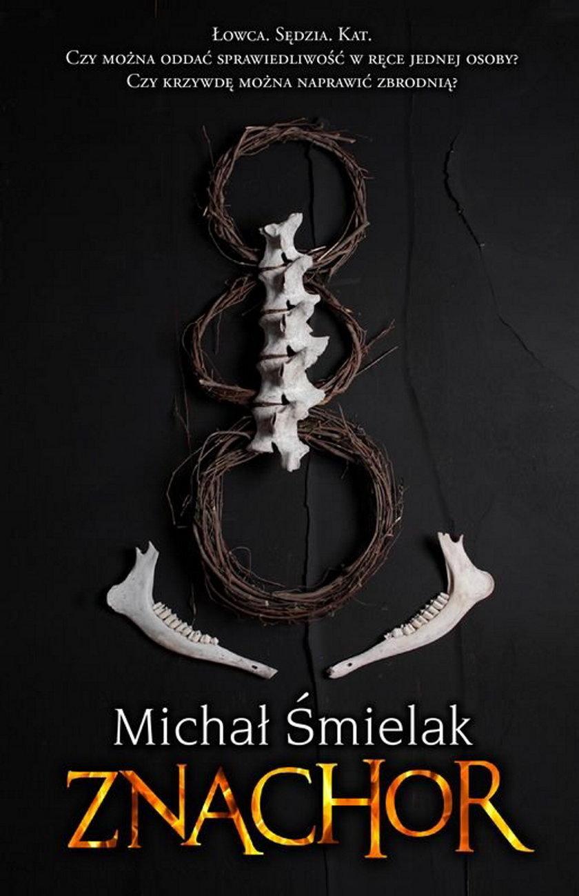 Debiutancka powieść Michała Śmielaka