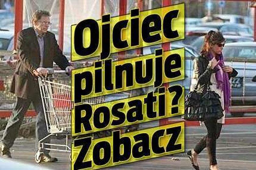 Ojciec pilnuje Rosati? Zobacz
