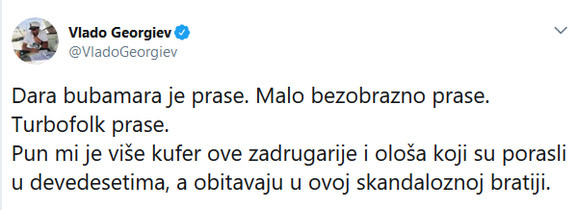 Rat se nastavlja: Vlado Georgiev opet izvređao Daru Bubamaru
