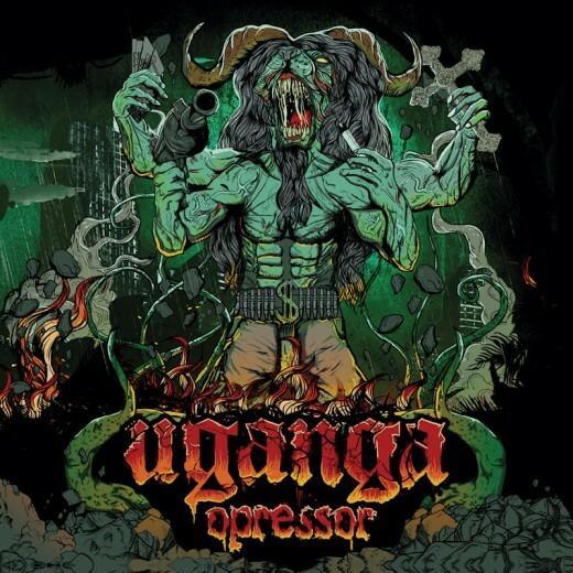 """UGANGA – """"Opressor"""""""