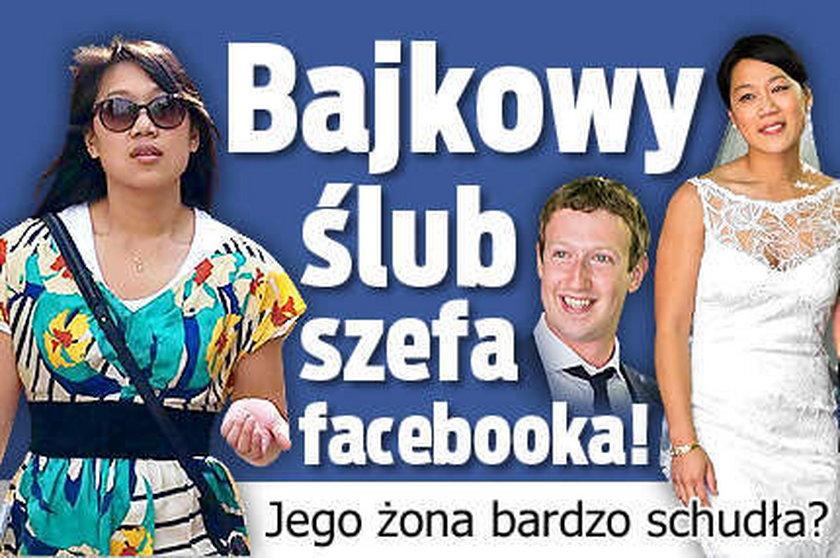 Bajkowy ślub szefa facebooka Jego żona bardzo schudła FOTO