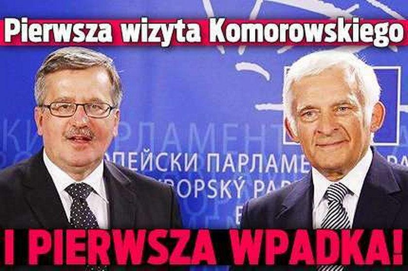 Pierwsza wizyta Komorowskiego i pierwsza wpadka!