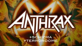 Schizma oraz Terrordome zagrają przed Anthrax