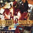 """Roxette - """"Tourism: Songs From Studios, Stages, Hotelrooms &"""""""