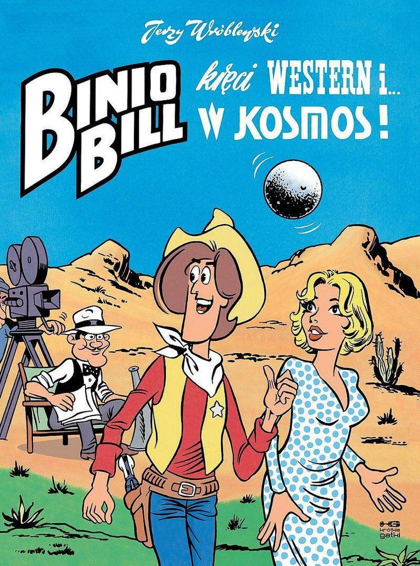 """""""Binio Bill kręci Western i w Kosmos!"""""""