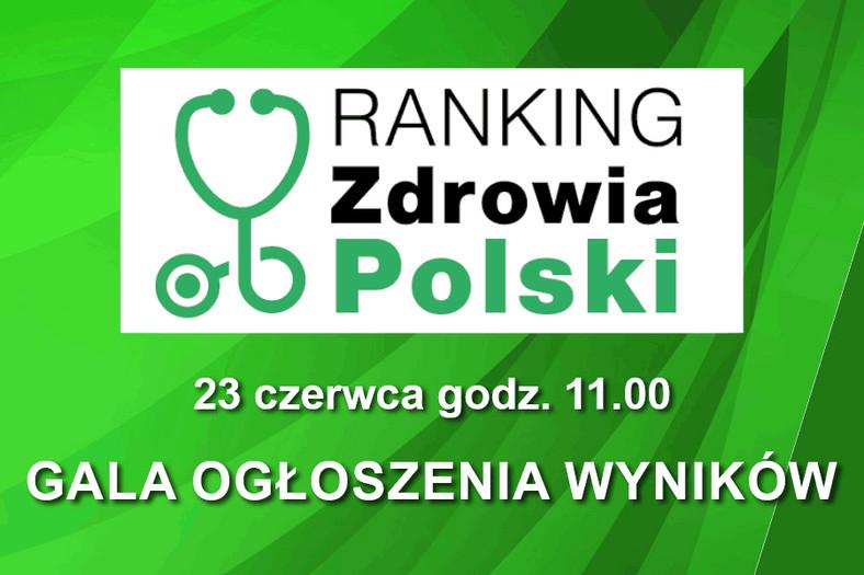 DGP zaprasza na Galę V edycji Rankingu Zdrowia Polski, która odbędzie się w nowej formule online 23 czerwca br. o godz. 11.