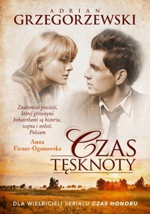 """""""Czas tęsknoty"""" Adrian Grzegorzewski"""