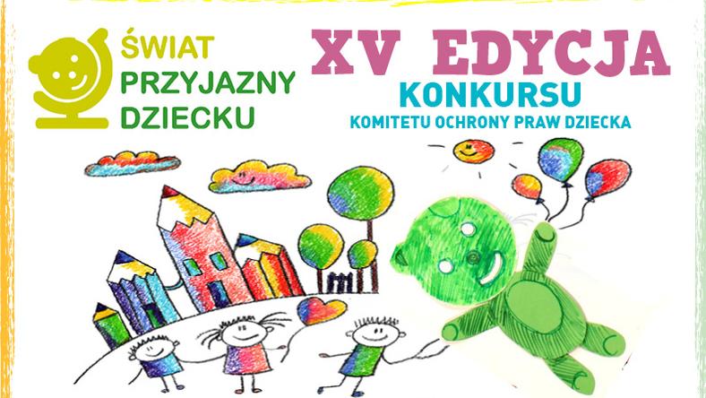 Znamy wyniki XV edycji Konkursu Świat przyjazny dziecku!
