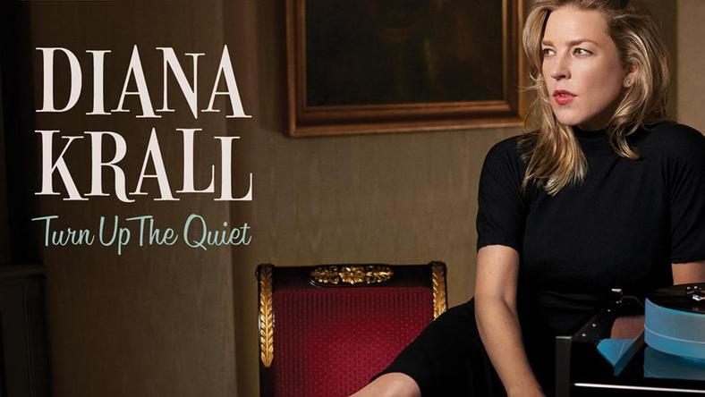 """Diana Krall - """"Turn Up The Quiet"""""""