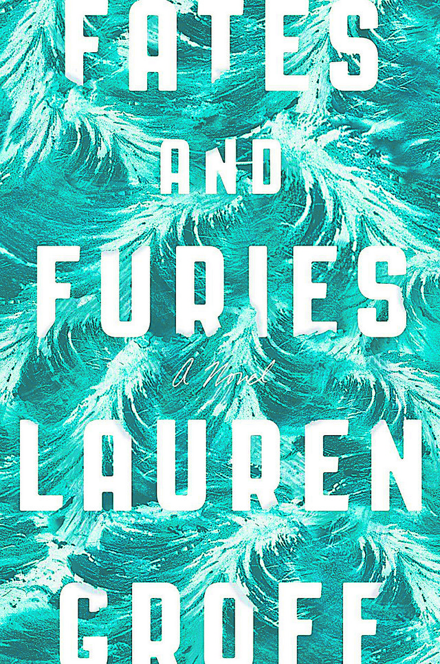 """Fates and furies"", Lauren Groff"