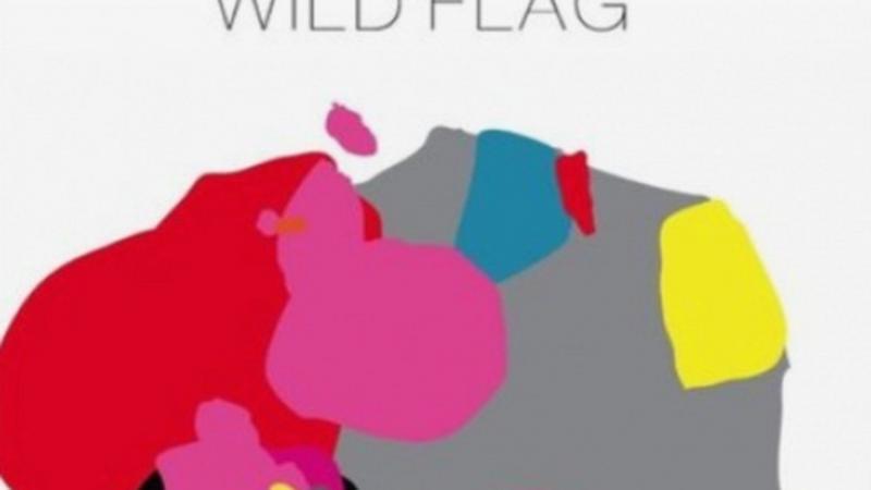 """Wild Flag - """"Wild Flag"""""""
