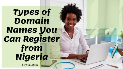 Types of domain names you can register from Nigeria
