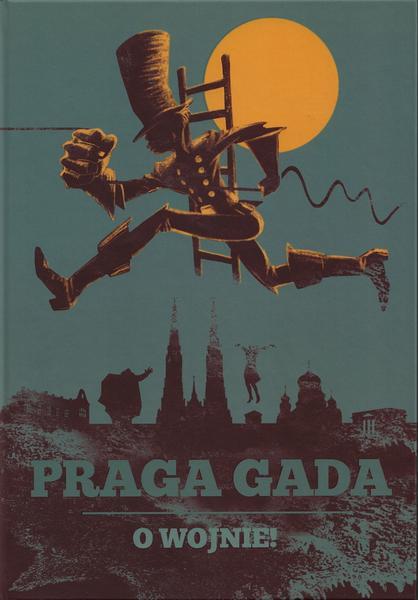 Praga Gada. O wojnie (okładka)