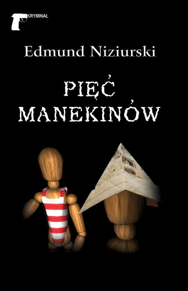 """Edmund Niziurski, """"Pięć manekinów"""" (1959)"""