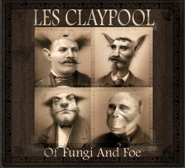 """Les Claypool - """"Of Fungi and Foe"""""""
