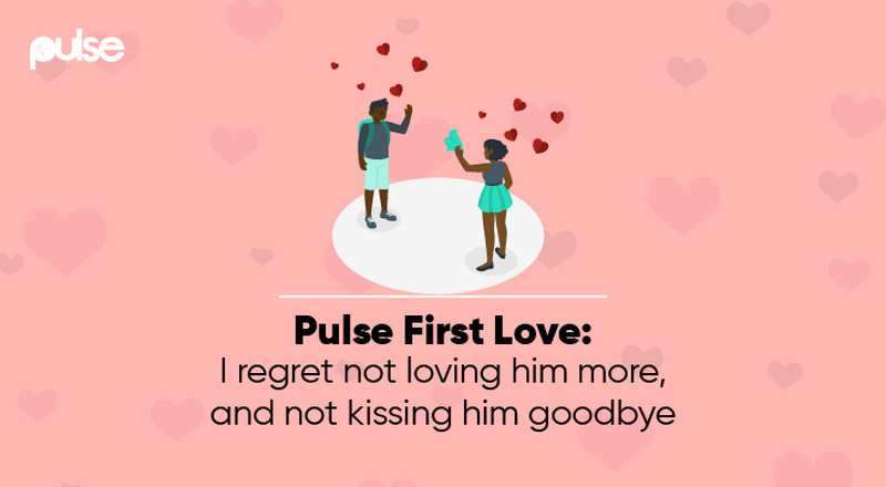 Pulse First Love: I regret not loving him more, and not kissing him goodbye
