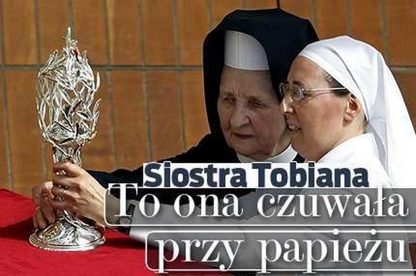 Siostra Tobiana. To ona czuwała przy papieżu