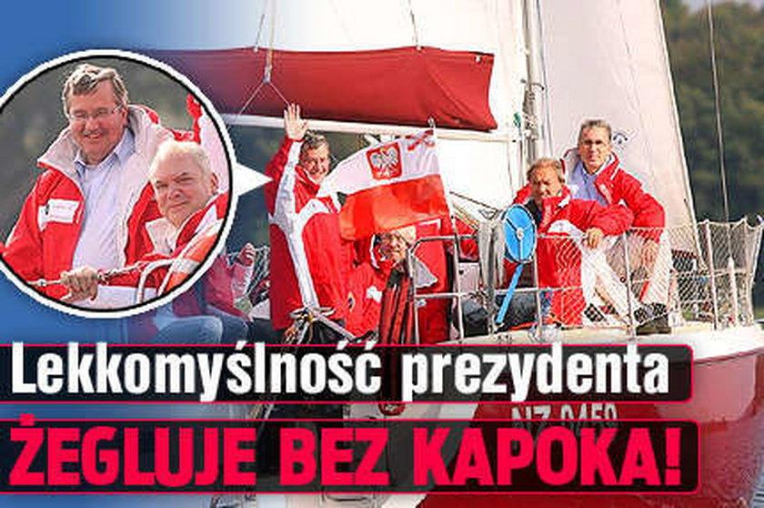 Lekkomyślność prezydenta. Na łodzi bez kapoka!